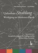 不可解な放射線 - 現代物理学への歩み: 欧州の物理学史の中心, ペラウ城, オーストリア